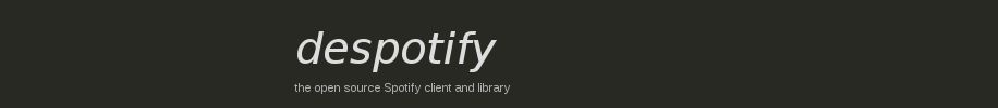 Despotify - Cliente Open-Source para Spotify